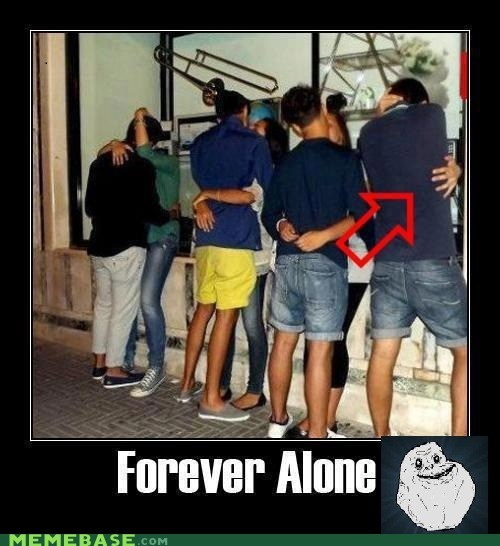 forever alone kisses make it make outs - 5830811904