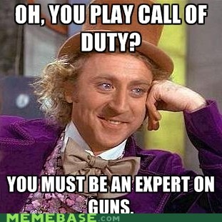 call of duty expert games gun Memes Willy Wonka - 5830900736