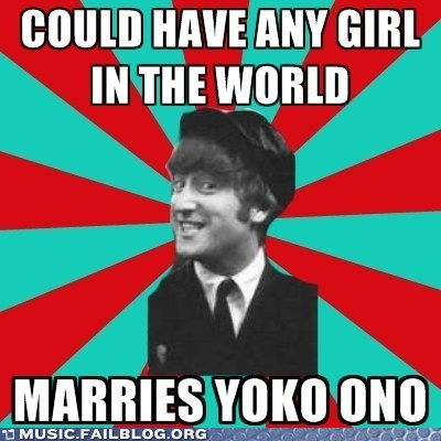 john lennon meme the Beatles yoko ono - 5832716032