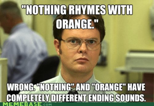 door hinge dwight Memes nothing orange rhymes - 5833144576