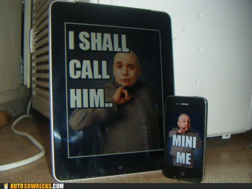 apple,austin powers,AutocoWrecks,dr-evil,g rated,ipad,iphone,mini me