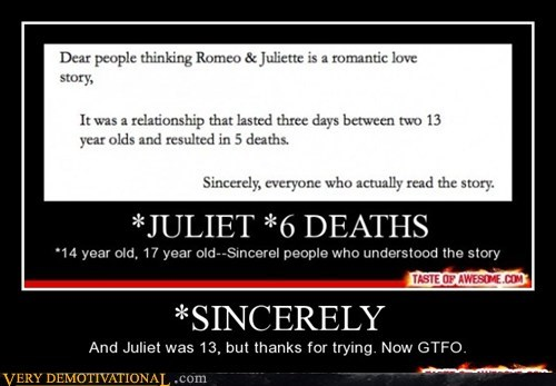 hilarious,juliet,romeo,sincerely,wrong