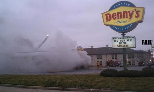 dennys,fail nation,fire,g rated,irony,whoops