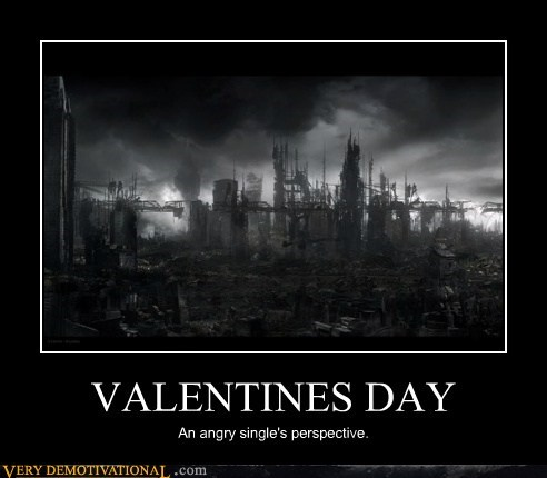 angry hilarious Valentines day wtf - 5837003264