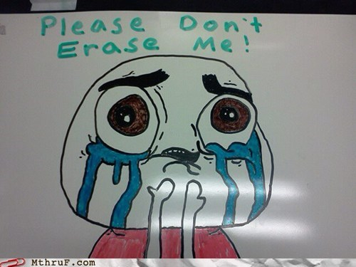 please don't erase me whiteboard whiteboard art - 5838138880