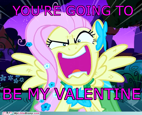 awesome cute fluttershy meme Valentines day youre-going-to-love-me