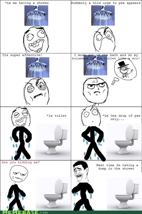 are you kidding me pee time Rage Comics shower time - 5838755328
