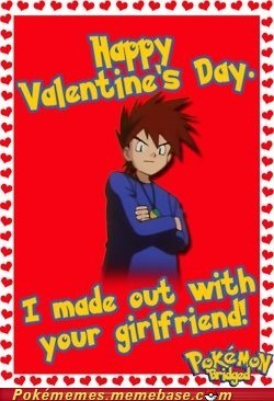 Badass,best of week,bridged,gary oak,Memes,Pokémon,Valentines day,vday