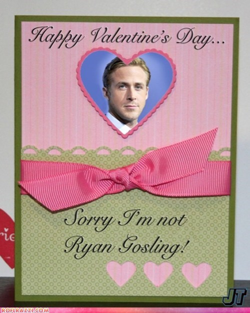 celeb funny holiday-valentines-day Ryan Gosling - 5839226112