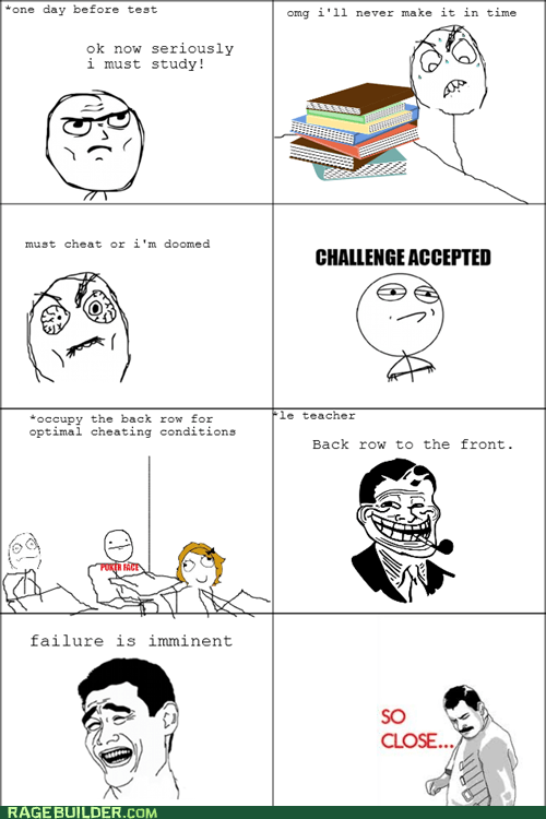 Challenge Accepted,cheating,Rage Comics,truancy story