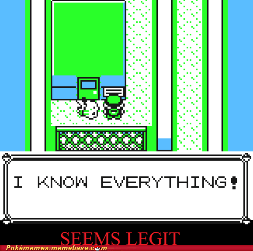 i know everything Memes seems legit pokemon yellow trainer tip - 5839949056