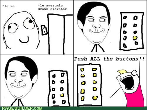 all the things,buttons,elevator,Rage Comics