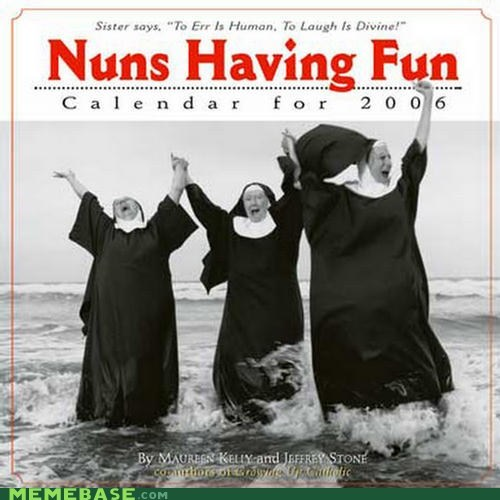 best of week,calender,laughing,nuns,Party,weird kid