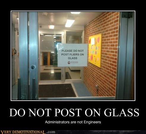 administrators,glass,hilarious,wtf