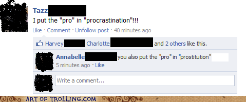 facebook,fancy ladies for hire,pro,procrastination