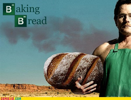 amc baking bread breaking bad Memes television - 5843327488