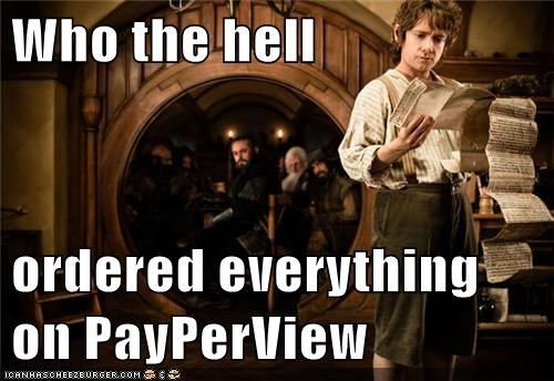 Bilbo Baggins,cable bill,dwarves,expensive,hobbit,Martin Freeman,pay per view,The Hobbit