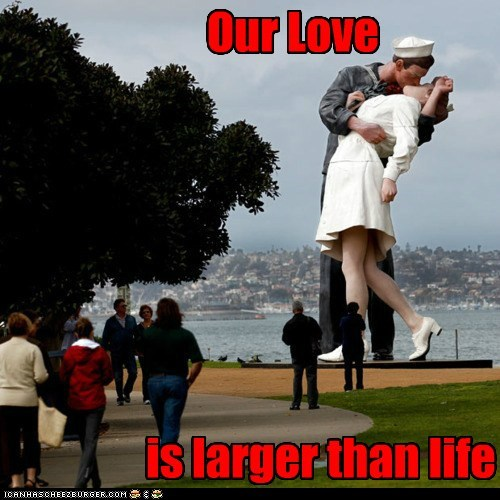 Our Love is larger than life