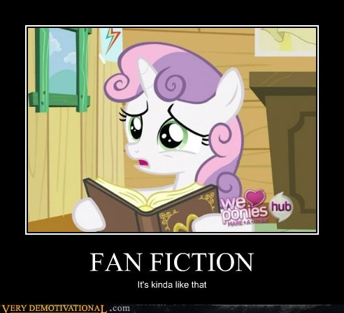 FAN FICTION It's kinda like that