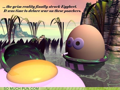 egg eggs Hall of Fame lolwut poached poacher poaching preparation type excellent pun So Much Pun - 5846112000