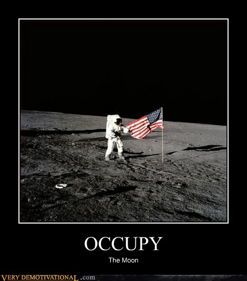 astronaut hilarious moon occupy