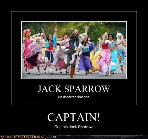 CAPTAIN! Captain Jack Sparrow.