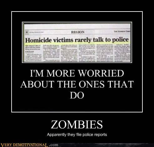 apparently hilarious murder police zombie