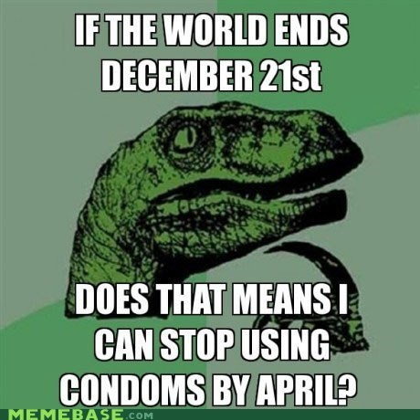 apocalypse Babies conderms philosoraptor world - 5849745920