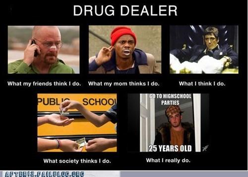 dave chapelle drug dealer drugs think Tony Montana - 5850049024