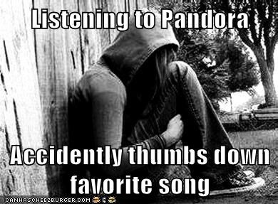 emolulz,First World Problems,Music,pandora,thumbs