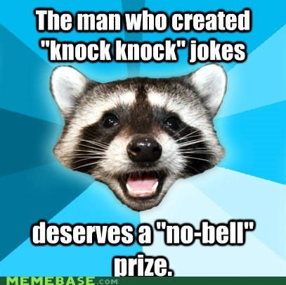 doors jokes knock knock Lame Pun Coon nobel prize - 5850864384