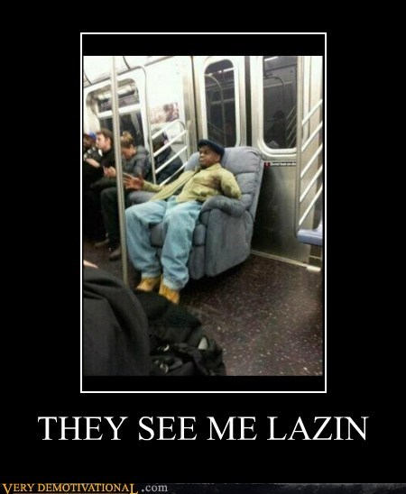 chair hilarious lazy train - 5853657344