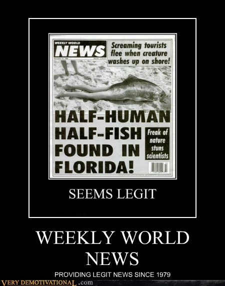 hilarious legit weekly world news wtf - 5854315008