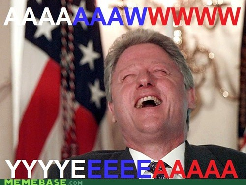 aw yeah awww yeah bill clinton internet - 5854837760