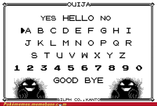 ghosts lavender town Memes ouija board scary silph scope - 5854992384