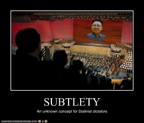 best korea,demotivational,dictator,funny,Kim Jong-Il,North Korea