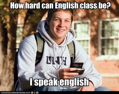 How hard can English class be?