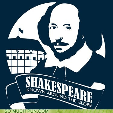 around cliché double meaning globe Hall of Fame ICWUDT known literalism name theater william shakespeare - 5856900096