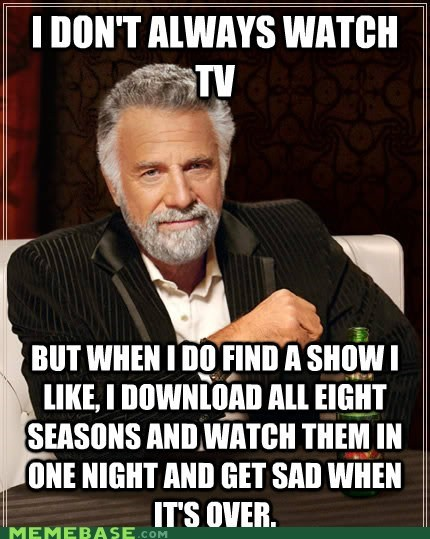 I Don't Always Watch TV