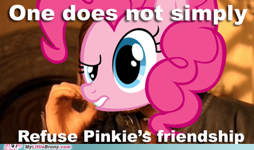 friendship meme one does not simply pinkie pie - 5858160128
