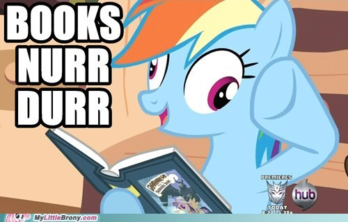 books derp herp meme rainbow dash - 5858951424