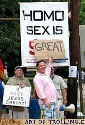 great,homo,IRL,sign,Westboro Baptist Chruch