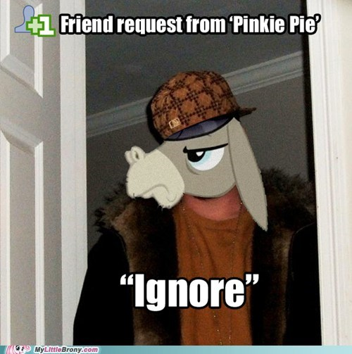 cranky doodle,friend request,meme,pinkie pie,scumbag