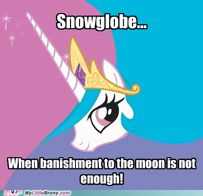 banished derpy hooves meme princess celestia snowglobes - 5861611264