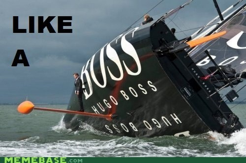 boat,hugo boss,Like a Boss,real