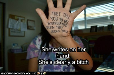 She writes on her hand. She's clearly a bitch