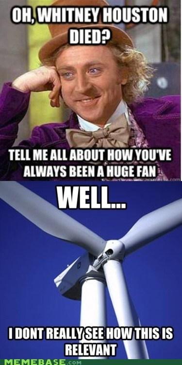 fan,Memes,Music,whitney houston died,Willy Wonka