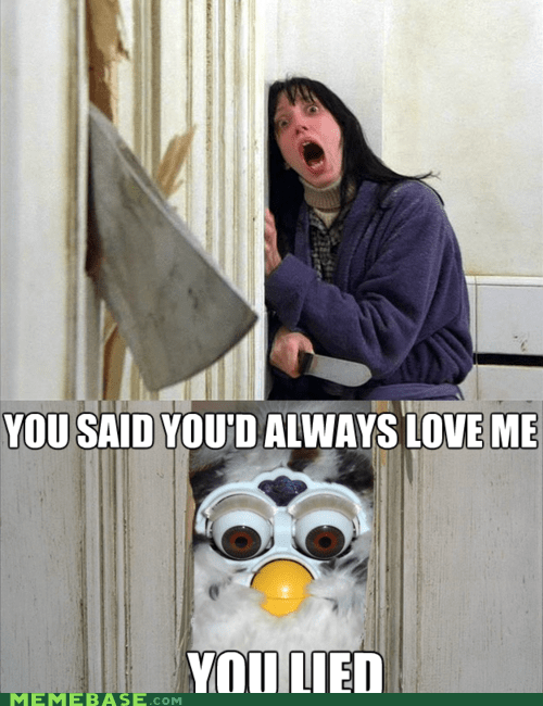 eyes furby love Memes movies shining - 5868052736