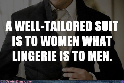 fellas,gentlemen,g rated,lingerie,poorly dressed,suit,take note