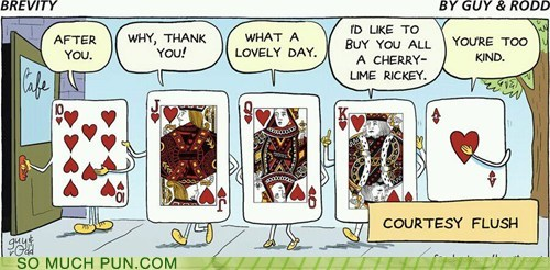 cards,courtesy,courtesy flush,double meaning,flush,hand,literalism,poker,royal